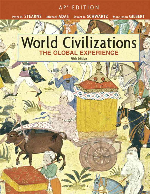 Schwartz, Adas & Gilbert, World Civilizations: The Global ...