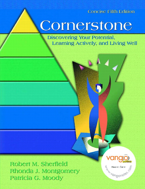 Cornerstone: discovering your potential, learning actively, and.