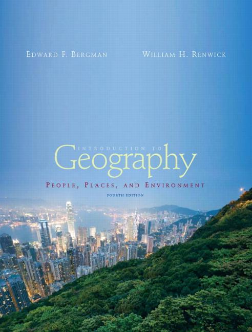 Dahlman Renwick Bergman Introduction To Geography People