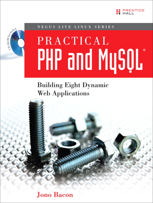 Bacon Practical Php And Mysql Building Eight Dynamic Web Applications Pearson