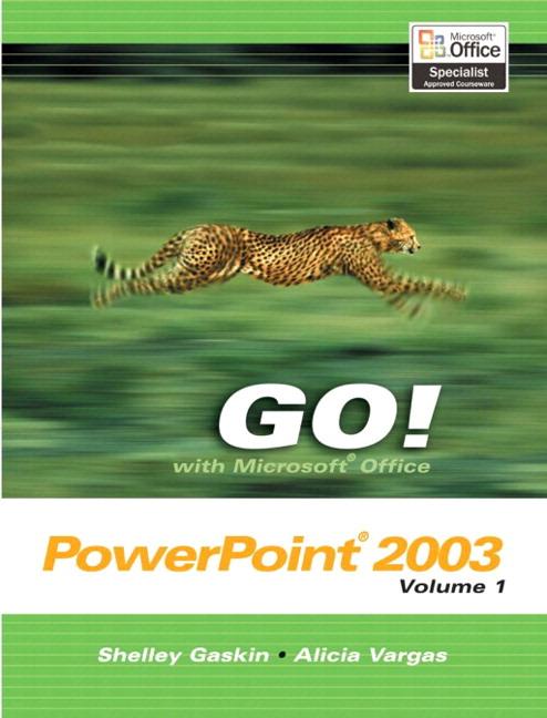 1 Microsoftgo To Www Bing Com: Gaskin & Vargas, GO! With Microsoft Office PowerPoint 2003