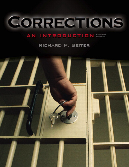 seiter corrections an introduction Available in: paperback a practical, inside look at the world of corrections  updated with state-of-the-practice information, recent data.