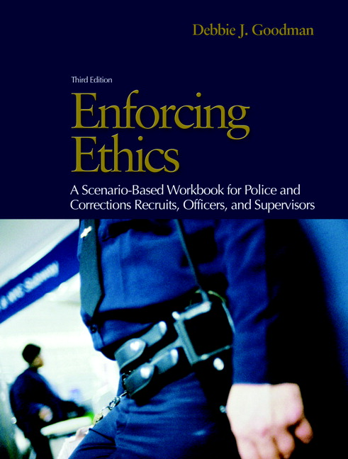Goodman enforcing ethics a scenario based workbook for police and enforcing ethics a scenario based workbook for police fandeluxe Image collections