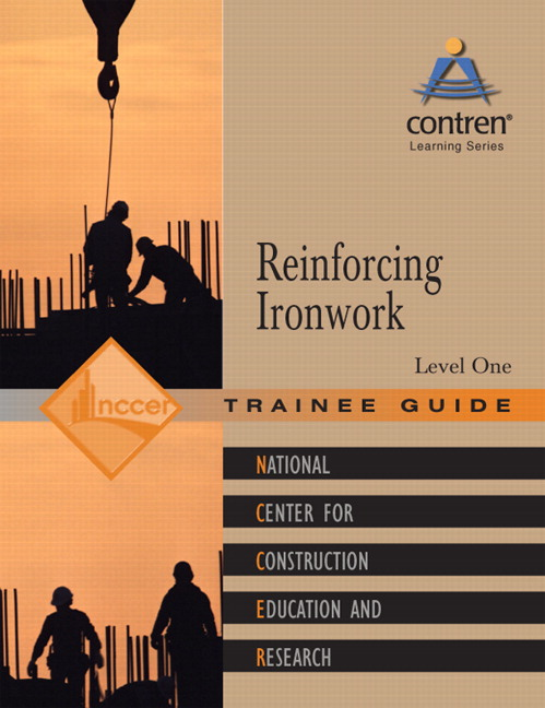 NCCER, Reinforcing Ironwork Level 1 Trainee Guide, Paperback | Pearson