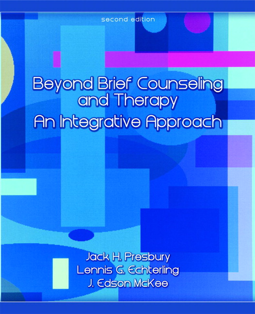 Presbury, Echterling & McKee, Beyond Brief Counseling and Therapy ...
