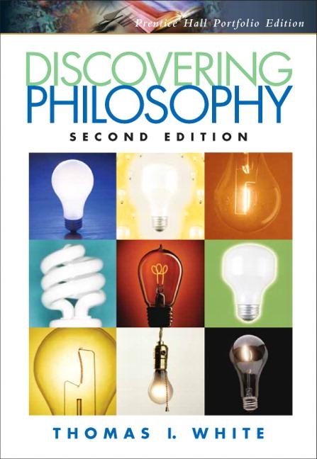 White discovering philosophy portfolio edition 2nd edition pearson discovering philosophy portfolio edition 2nd edition fandeluxe Images
