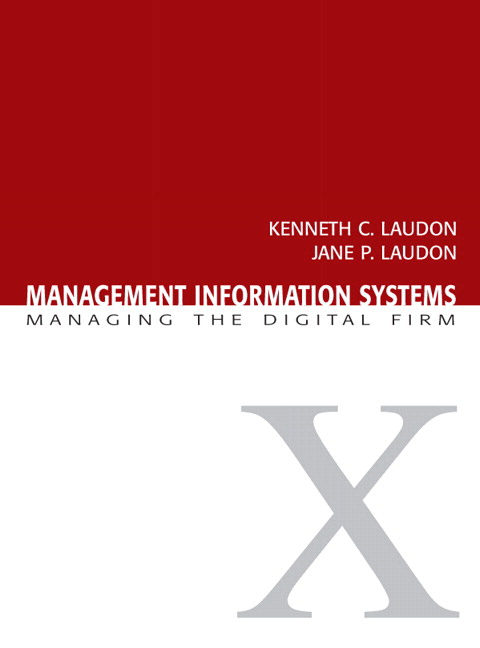 Management Information Systems: Managing the Digital Firm, Student Value Edition, 10th Edition