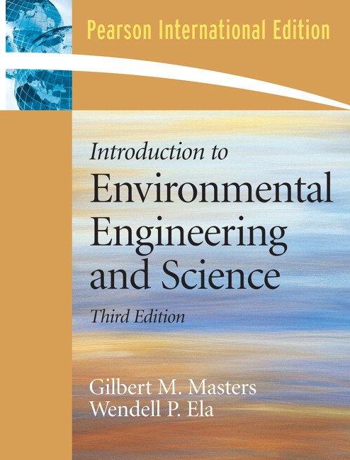 Masters & Ela, Introduction to Environmental Engineering and Science:  International Edition, 3rd Edition | Pearson