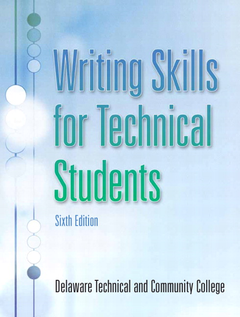 writing skills for technical students Effective writing skills are to a writer what  service providing sample papers to help students learn in  on grammar and style for technical writing.