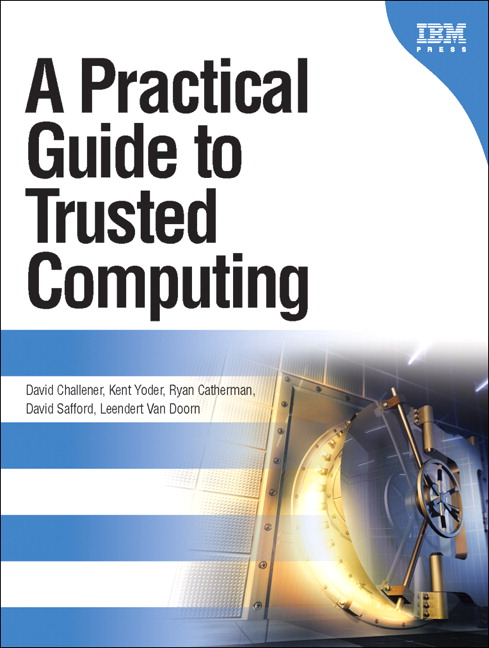 Practical Guide to Trusted Computing, A