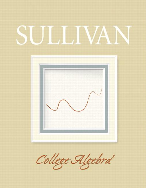 Sullivan, College Algebra | Pearson