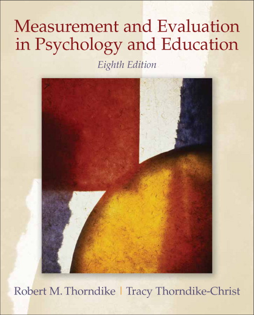 Measurement and Evaluation in Psychology and Education, 8th Edition