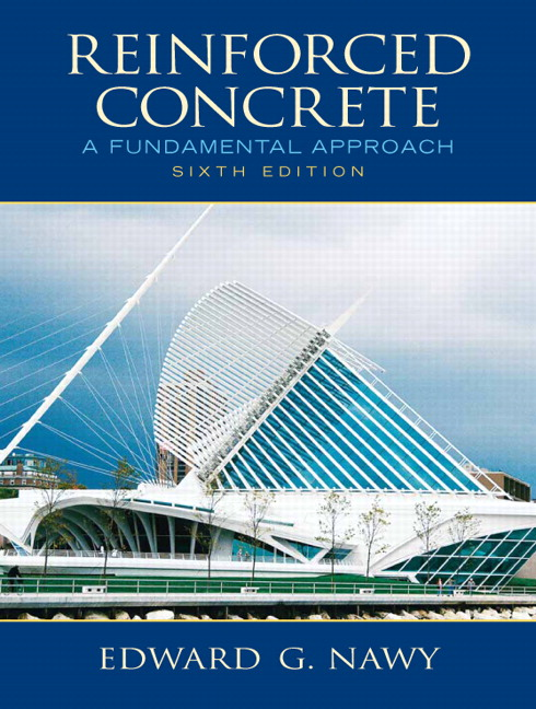 Nawy, Reinforced Concrete: A Fundamental Approach, 6th