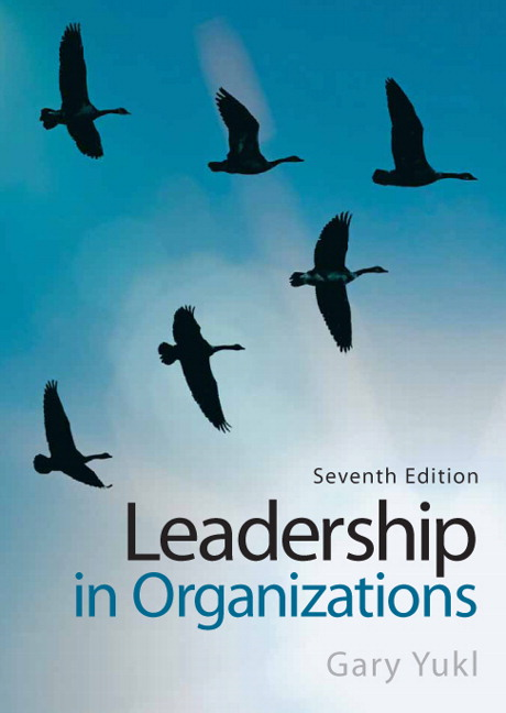 gary yukls leadership in organizations essay Research & white papers this item has been replaced by leadership in organizations leadership in organizations, 7th edition gary a yukl, state university.