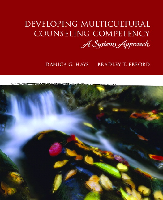 Developing Multicultural Counseling Competence: A Systems Approach (The Merrill Counseling Series)