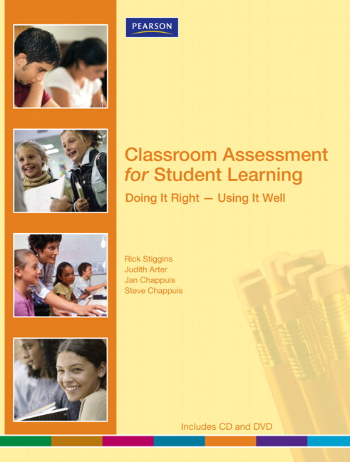 Classroom Assessment for Student Learning: Doing It Right-Using It Well