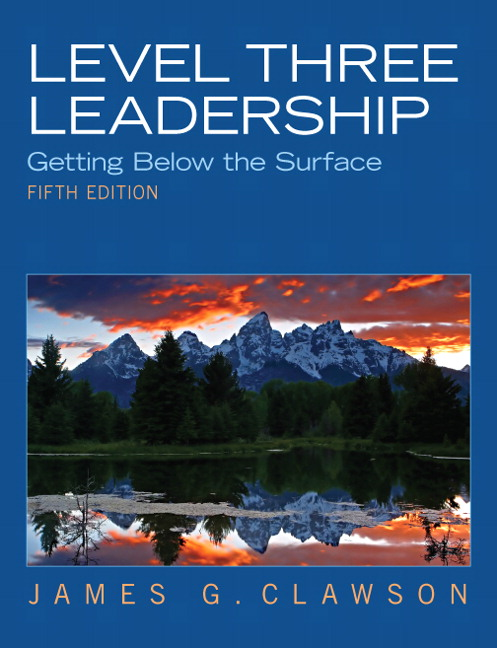 Level Three Leadership: Getting Below the Surface, 5th Edition