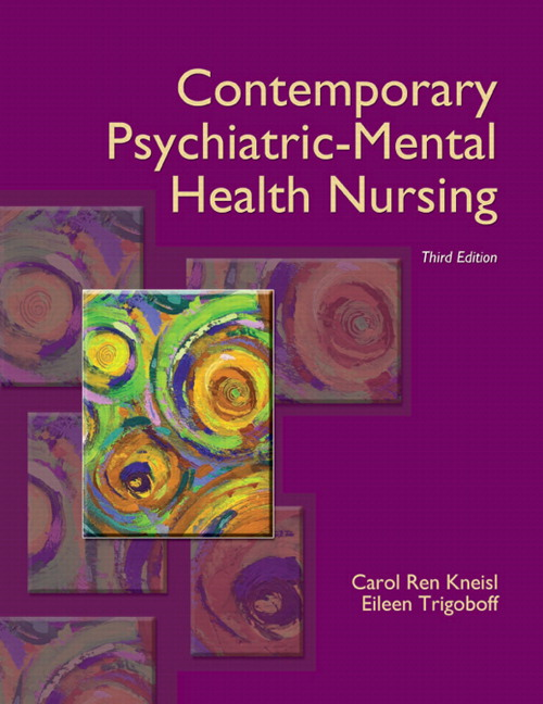Kneisl Trigoboff Contemporary Psychiatric Mental Health Nursing