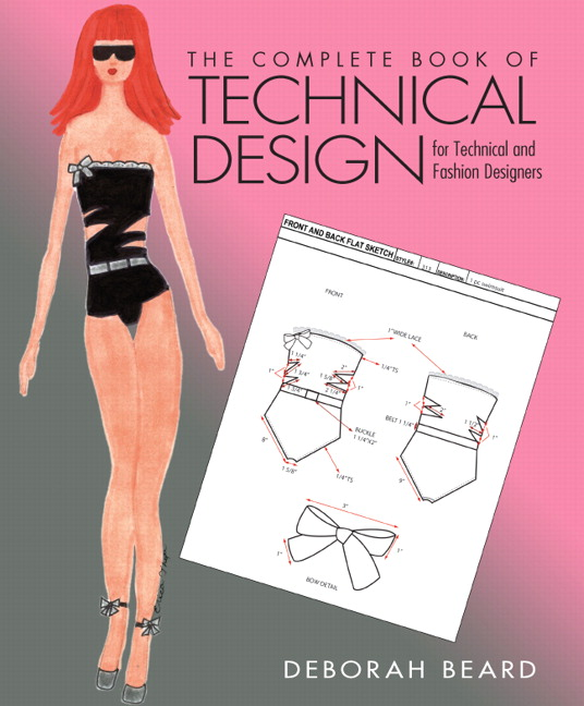 Beard Complete Book Of Technical Design For Fashion And Technical Designers The Pearson