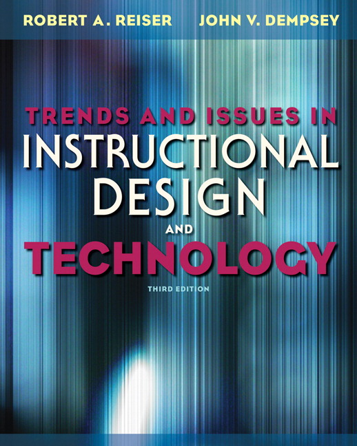Reiser Dempsey Trends And Issues In Instructional Design And Technology 4th Edition Pearson