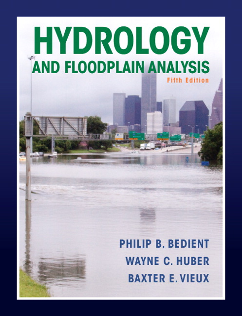 Hydrology and Floodplain Analysis by Bedient, et. al