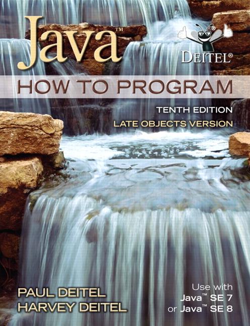 Deitel & Deitel, Java How To Program (late objects) | Pearson