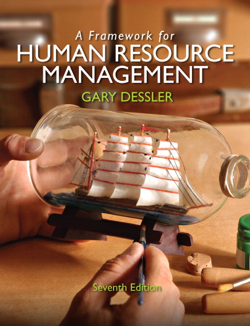 Framework for Human Resource Management, A, 7th Edition