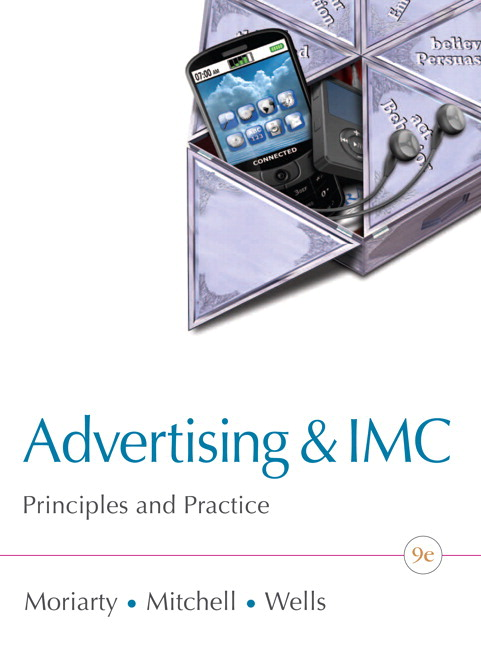 Moriarty mitchell wells advertising imc principles and advertising imc principles and practice plus new mylab marketing with pearson etext access card package 9th edition fandeluxe Gallery