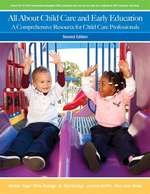 All About Child Care and Early Education: A Comprehensive Resource for Child Care Professionals, 2nd Edition