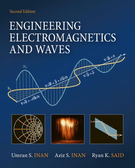 Inan, Inan & Said, Engineering Electromagnetics and Waves