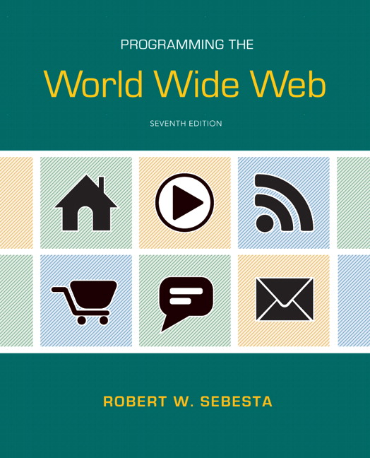 Sebesta Programming The World Wide Web 8th Edition Pearson