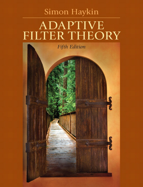 Haykin, Adaptive Filter Theory, 5th Edition | Pearson
