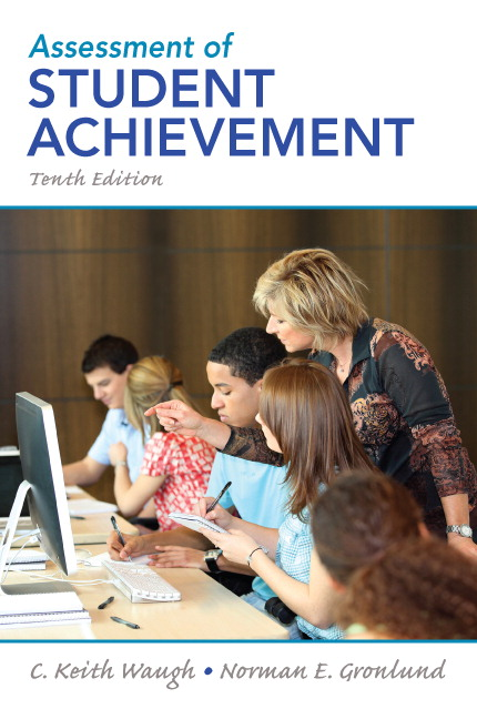 Assessment of Student Achievement, 10th Edition