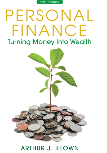 Keown Personal Finance Turning Money Into Wealth Pearson