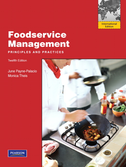 Foodservice Management: Principles and Practices: International Edition, 12th Edition