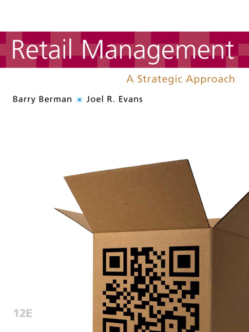 Berman evans retail management a strategic approach 12th retail management a strategic approach 12th edition fandeluxe Image collections