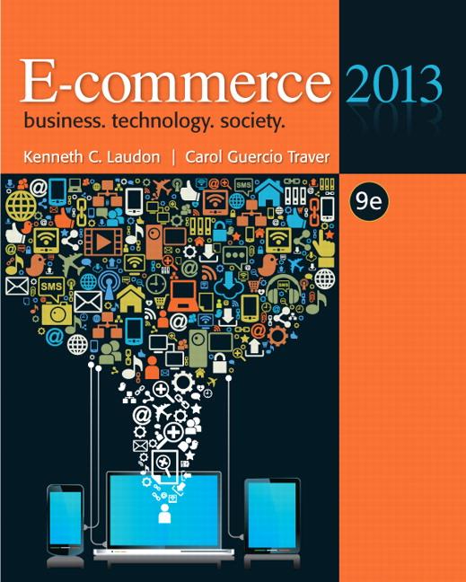 Laudon & Traver, E-commerce 2013 | Pearson