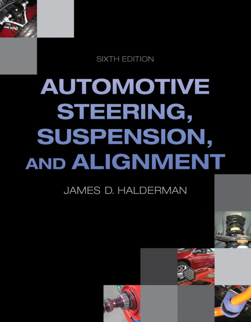 Automotive Steering, Suspension, Alignment