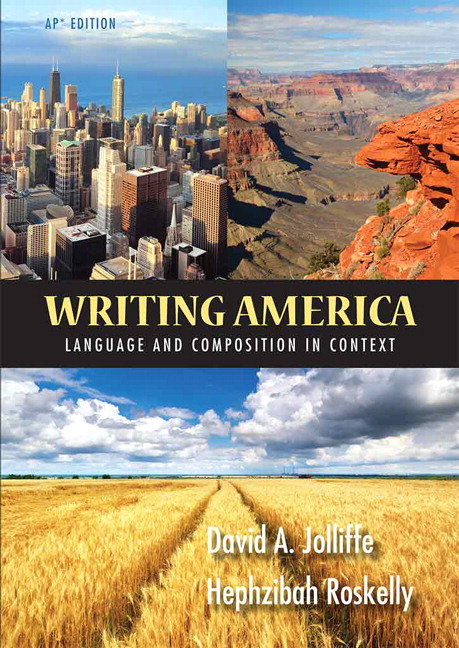 Jolliffe & Roskelly, Writing America AP Edition NASTA with 6 Year