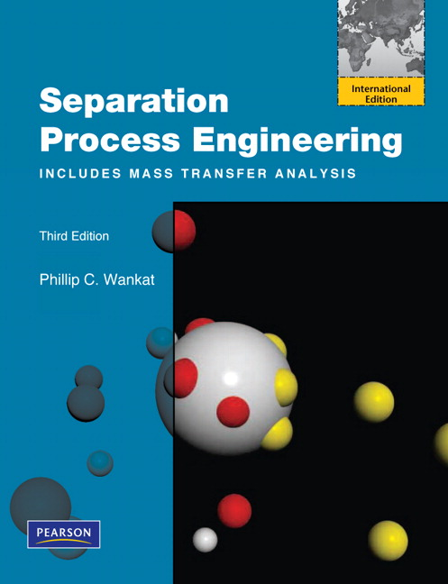 Wankat separation process engineering includes mass transfer separation process engineering includes mass transfer analysis 3rd edition fandeluxe Images