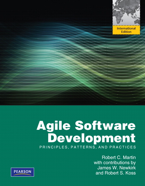 Martin Agile Software Development Principles Patterns And Practices International Edition Pearson