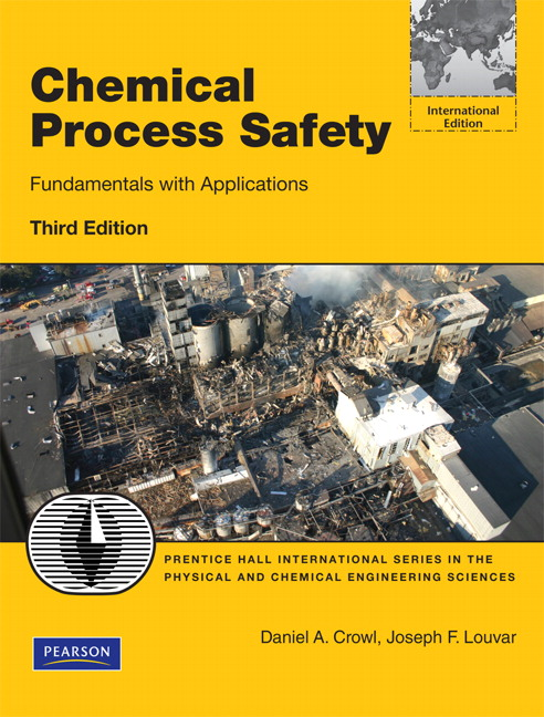 Crowl & louvar, chemical process safety: fundamentals with.