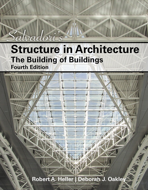 Salvadori's Structure in Architecture: The Building of Buildings, 4th Edition
