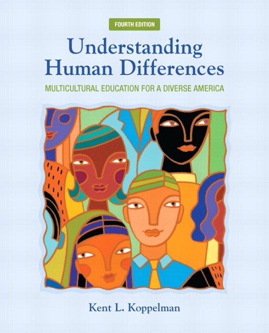 koppelman understanding human differences multicultural understanding human differences multicultural education