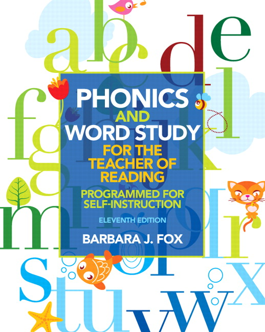 Fox Phonics And Word Study For The Teacher Of Reading Programmed