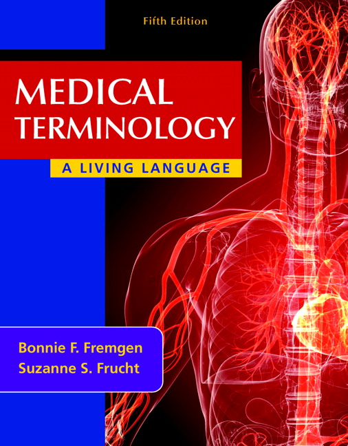 Fremgen Frucht Medical Terminology A Living Language