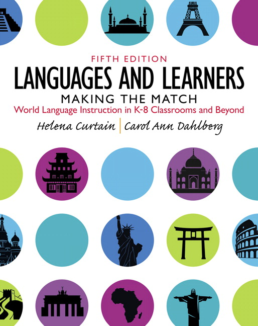Languages and Learners: Making the Match: World Language Instruction in K-8 Classrooms and Beyond, 5th Edition