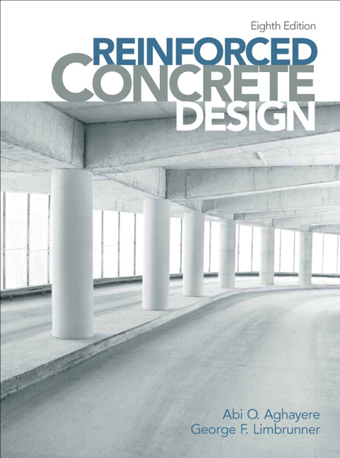 Aghayere, Reinforced Concrete Design, 9th Edition | Pearson