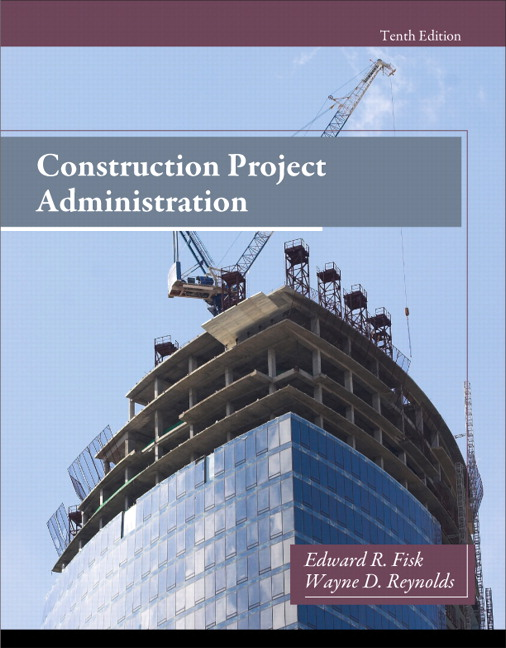 Construction Project Administration, 10th Edition