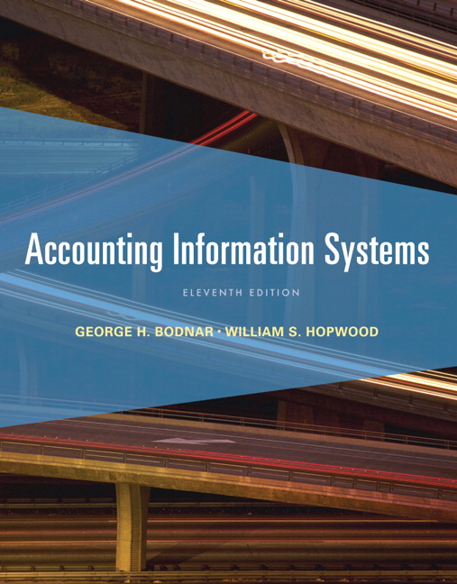 Bodnar Hopwood Accounting Information Systems 11th Edition Pearson